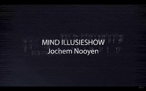 Mind illusieshow Jochem Nooyen
